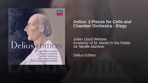 Delius In A Summer Garden - delius 2 pieces for cello and chamber orchestra elegy youtube