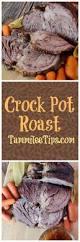 Best Easy Comfort Food Recipes Easy Crock Pot Roast Recipe Tammilee Tips