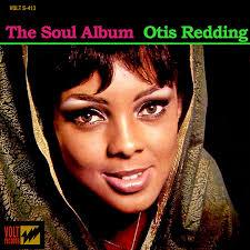 rediscover otis redding s classic stax lp the soul album udiscover