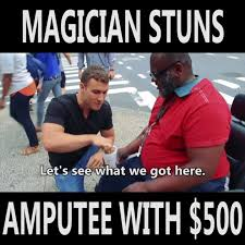 Magician Meme - magician uses his magic to do a good ntd inspired life