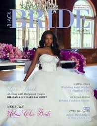 brides magazine black magazine the chic issue vol 3 joomag