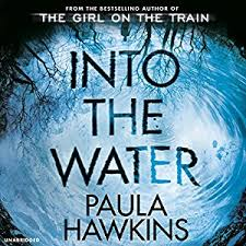 audiobook review into the water by paula hawkins glam adelaide