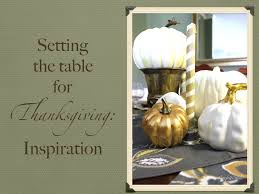 setting table for thanksgiving setting the table for thanksgiving tips u0026 inspiration confettistyle
