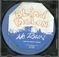 Rain Blind Melon Blind Melon No Rain Records Lps Vinyl And Cds Musicstack