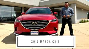 mazda in 2017 mazda cx 9 features and tour at anderson mazda in rockford