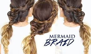 mermaid braid hair tutorial cute hairstyles for medium long