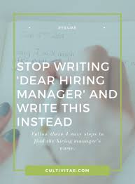cover letter tips stop writing dear hiring manager and write