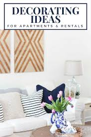 apartment decorating ideas how to decorate a rental like it u0027s