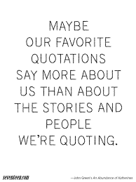 best quote from the notebook movie 14 best john green quotes inspiring quotes from john green books