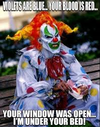 Creepy Clown Meme - such sweet poetry creepy clown cult facebook