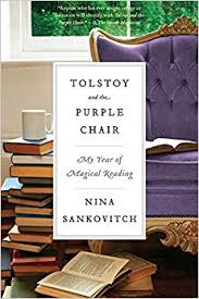 tolstoy and the purple chair my year of magical reading nina