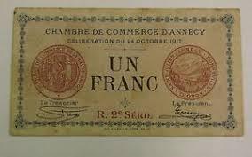chambre de commerce d annecy d annecy 1917 1 franc chambre de commerce billet