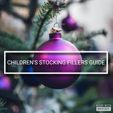 children u0027s christmas stocking fillers gift guide 2017 mummy but