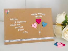 birthday cards for friends friends prosecco quote handmade happy birthday card