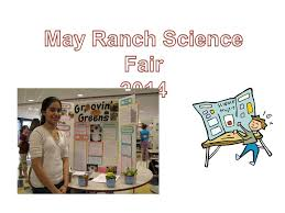 may ranch may ranch science fair ppt video online download