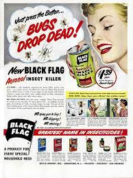 Black Flag Bug Spray Ddt Disbelievers Health And The New Economic Poisons In Georgia