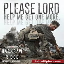 Lord Help Me Meme - 32 leadership quotes and lessons from hacksaw ridge brian dodd on