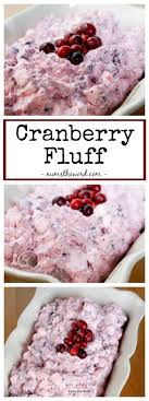 cranberry fluff is the side dish for thanksgiving