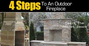 How To Create An Outdoor by 4 Steps To Make An Outdoor Fireplace