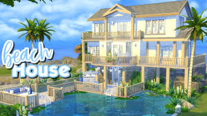 the sims 4 speed build beach house youtube