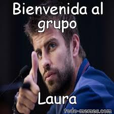 Memes De Laura - arraymeme de bienvenida al grupo laura