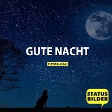 gute nacht sprüche gute nacht sprüche zum gute nacht sagen status sprüche für