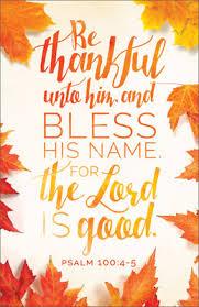 standard thanksgiving bulletin be thankful unto him