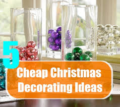 cheap christmas decorations 5 cheap christmas decorating ideas simple and inexpensive cheap