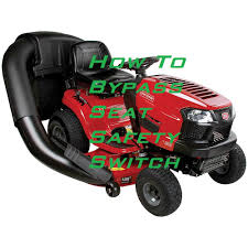 howto disable a seat safety switch on your riding lawnmower youtube