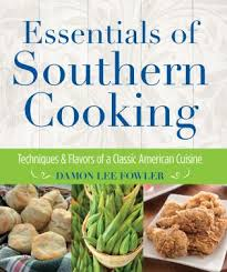 cuisine techniques essentials of southern cooking techniques and flavors of a