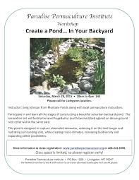 past event create a backyard pond paradise permaculture