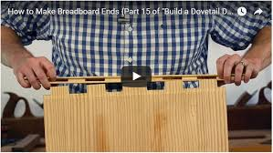 How To Build An End Table Video by How To Make Breadboard Ends Part 15 Of