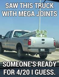 Truck Memes - truck joints 420 weed memes weed memes