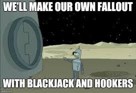 Bender Futurama Meme - blackjack and hookers bender futurama memes imgflip