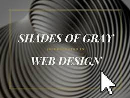 the shades of gray in web design