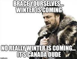 Winter Is Coming Meme Maker - brace yourselves x is coming meme imgflip