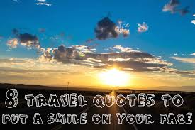 Coming Home Quotes by 8 Travel Quotes That Will Put A Smile On Your Face Hand Luggage
