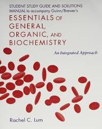 essentials of general organic u0026 biochemistry lab manual study