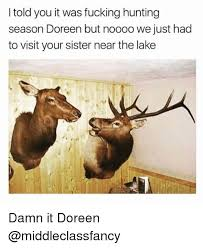 Hunting Season Meme - 25 best memes about hunting season hunting season memes