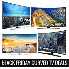 best uhd tv deals black friday 2016 black friday curved tv deals u0026 cyber monday sales 2016