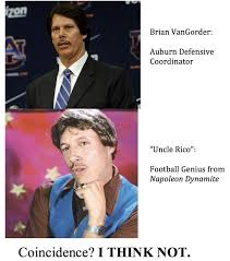 Uncle Rico Meme - brian vangorder from auburn and uncle rico from napoleon dynamite