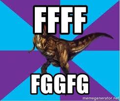 Meme Generator Dinosaur - ffff fggfg dinosaur director meme generator