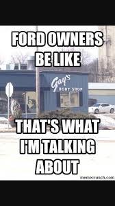 Ford Memes - 23 best ford memes images on pinterest ford memes ha ha and