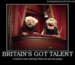 Fraggle Rock Meme - britain s got talent demotivational poster