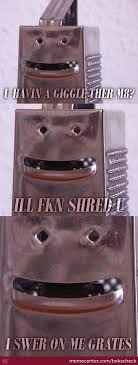 Cheese Grater Meme - grater memes best collection of funny grater pictures