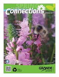 community connections spring 2017 by city of grande prairie issuu