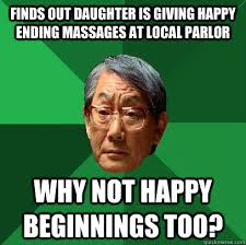 Funny Massage Memes - high expectations asian father memes quickmeme