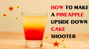 how to make a pineapple upside down cake shooter youtube