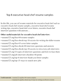 chef resume objective examples top8executiveheadchefresumesamples 150723074459 lva1 app6891 thumbnail 4 jpg cb 1437637560