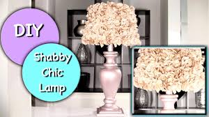 diy shabby chic lamp and shabby chic lamp shade youtube